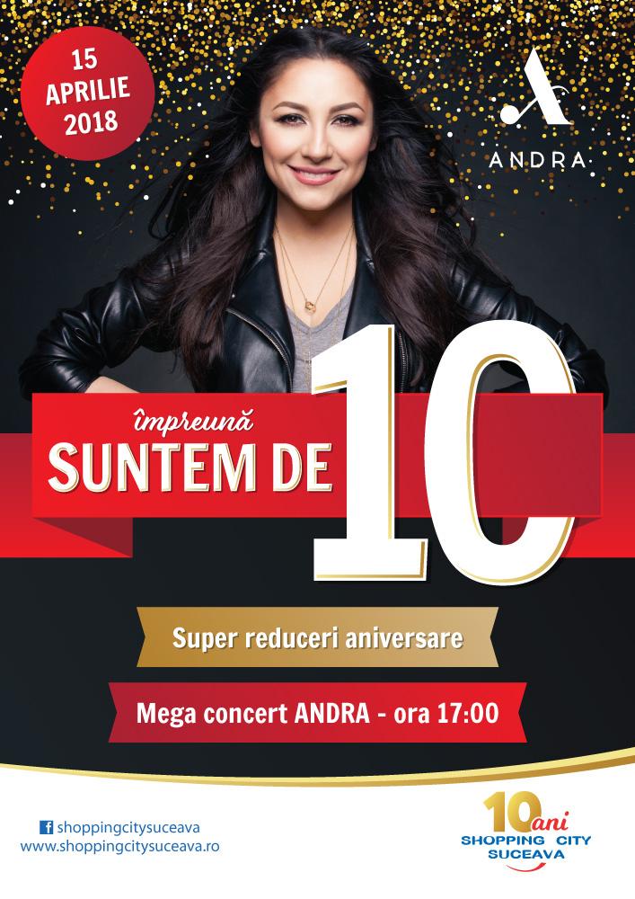 10 ani de Shopping City Suceava: Mega concert ANDRA!