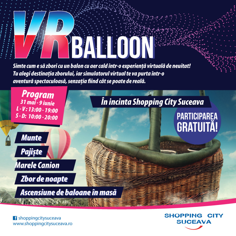VR Balloon la Shopping City Suceava!