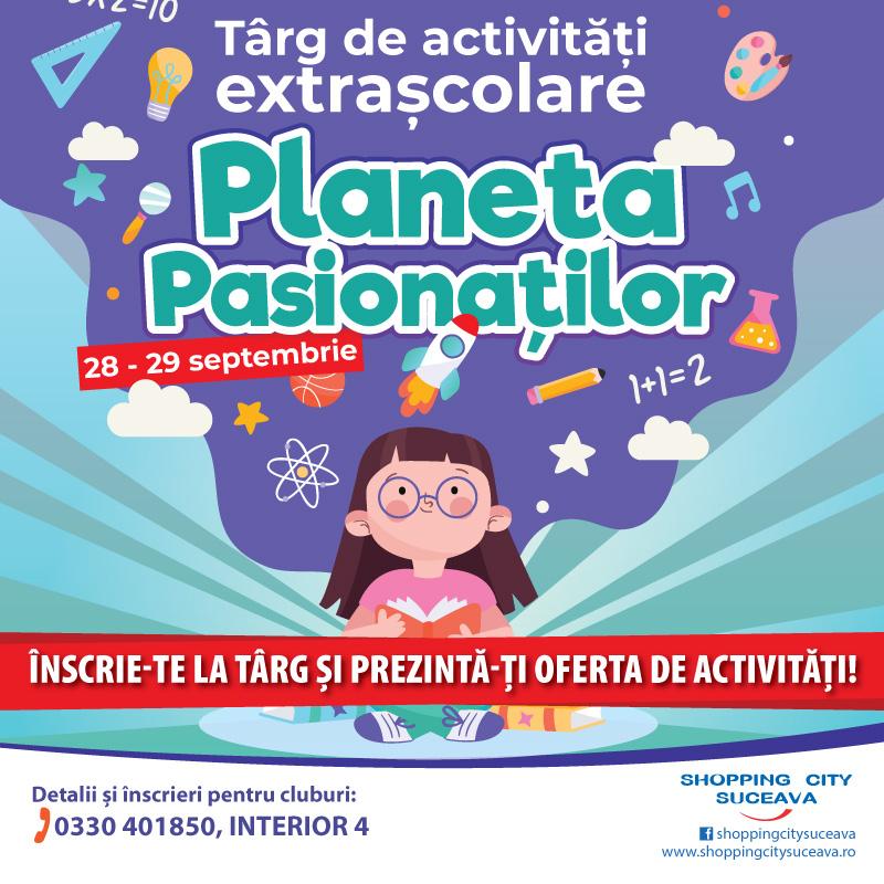 Târg de activități extrașcolare, la Shopping City Suceava  28 Septembrie – 29 Septembrie