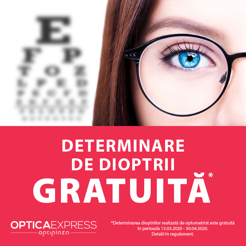 DETERMINARE DE DIOPTRII GRATUITA LA OPTICA EXPRESS