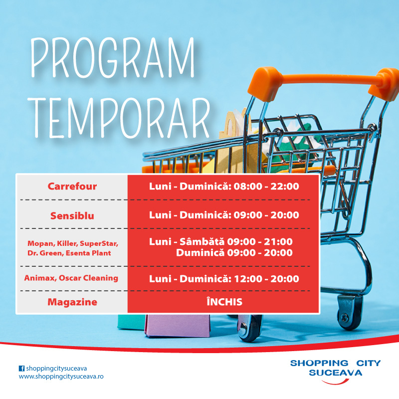 Program temporar de funcționare Shopping City Suceava