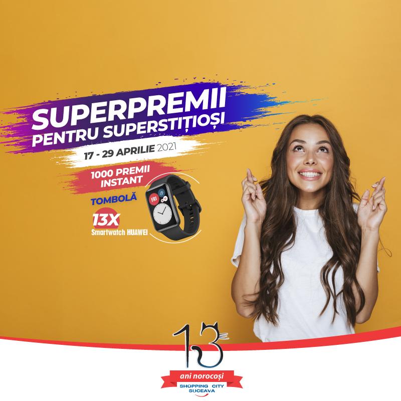 SUPERpremii pentru SUPERstițioși